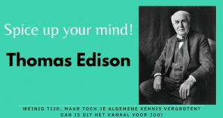 Spice up your mind – THOMAS EDISON