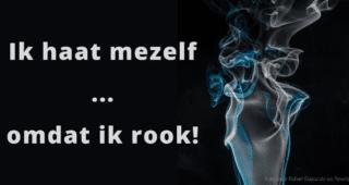 Ik haat mezelf … omdat ik rook!